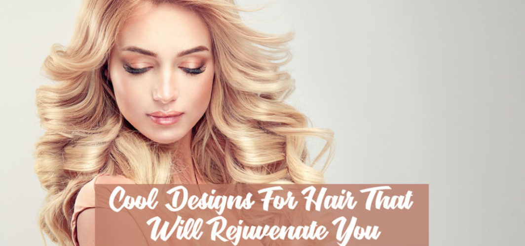 Cool-Designs-For-Hair-That-Will-Rejuvenate-You