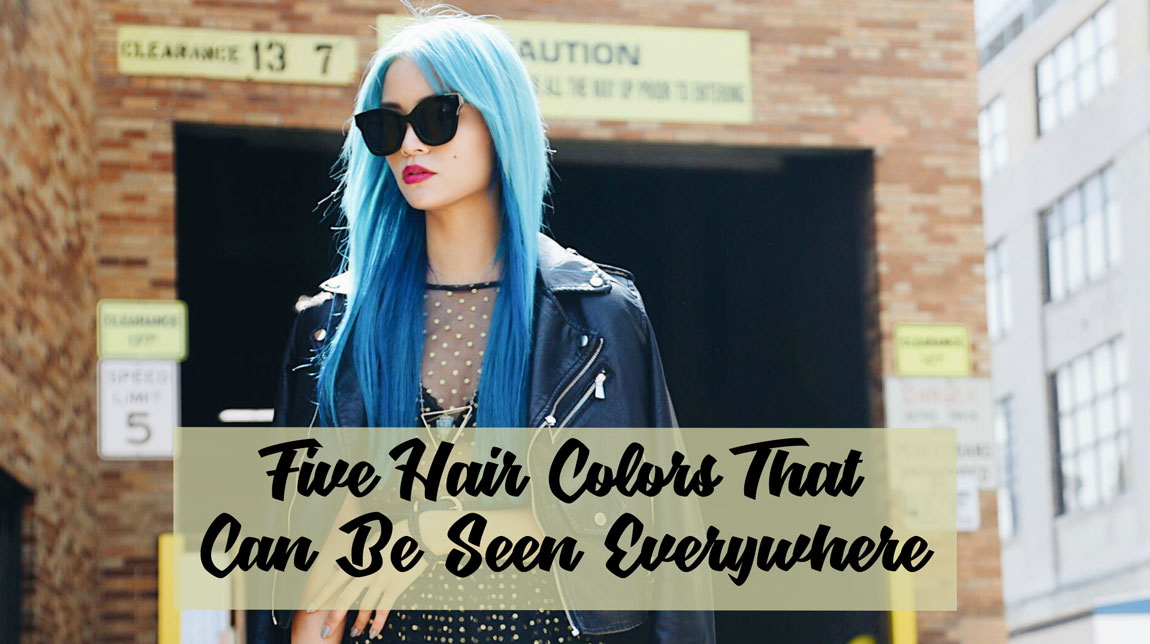 Five-Hair-Colors-That-Can-Be-Seen